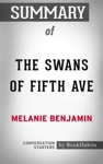 Summary Of The Swans Of Fifth Avenue By Melanie Benjamin  Conversation Starters