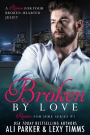 Broken By Love #1 PDF Download