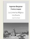 Ingmar Bergman Frente Al Espejo