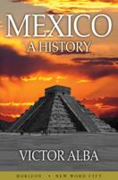 Víctor Alba - Mexico: A History artwork