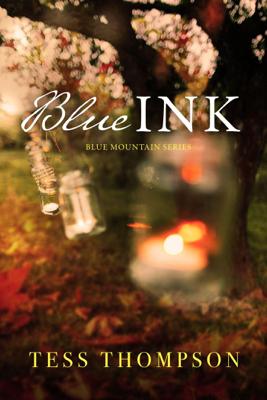 Blue Ink - Tess Thompson book
