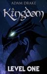 Kingdom Level One: LitRPG
