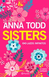 Sisters. Lazos infinitos PDF Download