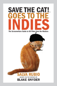 Save the Cat!® Goes to the Indies