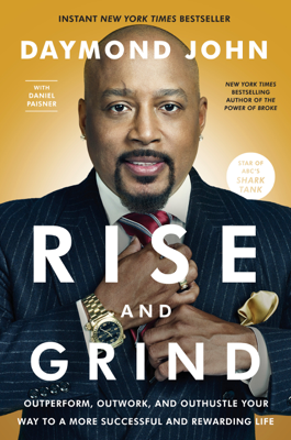Rise and Grind - Daymond John & Daniel Paisner book