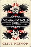The Immanent World Cluichi - A Horror Anthology Series