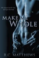 R.C. Matthews - Make Me Whole artwork