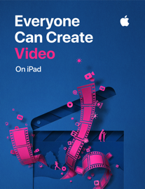 Everyone Can Create: Video - Apple Education book summary