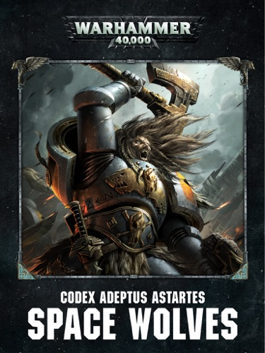 Games Workshop - Codex: Space Wolves Enhanced Edition