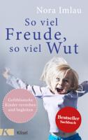 Nora Imlau - So viel Freude, so viel Wut artwork