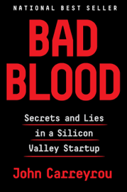 Bad Blood - John Carreyrou book summary