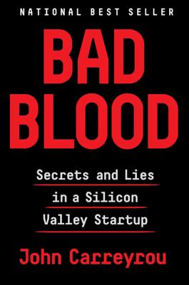 John Carreyrou - Bad Blood book