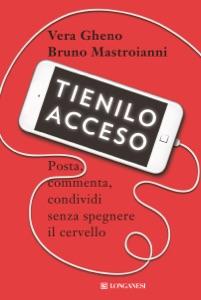 Tienilo acceso da Vera Gheno & Bruno Mastroianni