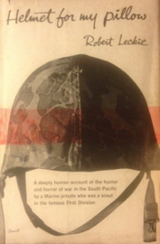 Helmet for My Pillow: From Parris Island to the Pacific, A Marine Tells His Story book
