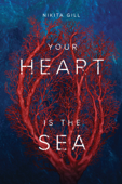 Your Heart Is The Sea