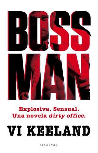 Vi Keeland - Bossman