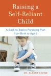 Raising A Self-Reliant Child