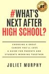 Whats Next After High School