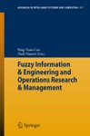 Fuzzy Information  Engineering And Operations Research  Management