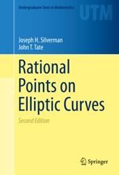 Download Rational Points on Elliptic Curves