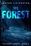 The Forest The Dark Corner -  Book II