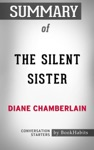 Summary Of The Silent Sister By Diane Chamberlain  Conversation Starters