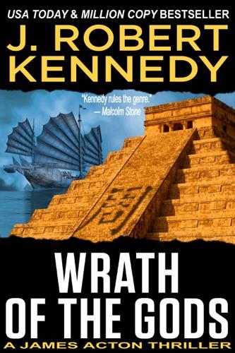J. Robert Kennedy - Wrath of the Gods