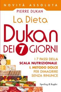 La Dieta Dukan dei 7 giorni da Pierre Dukan Copertina del libro