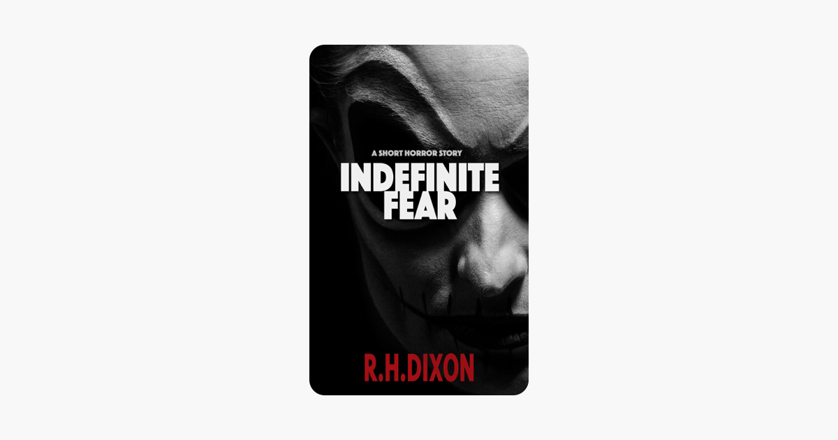 Indefinite Fear: A Short Horror Story