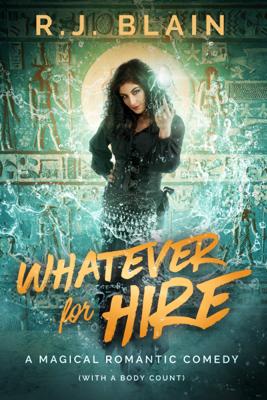 Whatever for Hire - RJ Blain book