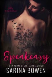 Speakeasy - Sarina Bowen by  Sarina Bowen PDF Download