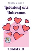Liebesbrief ans Universum