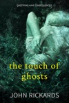 The Touch Of Ghosts Writers Cut