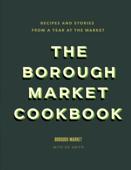 The Borough Market Cookbook