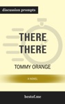 There There A Novel By Tommy Orange