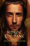 Sidroc The Dane A Circle Of Ceridwen Saga Story