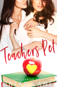 Teacher's Pet (A Sweet Lesbian Romance)