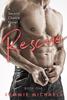 Kemmie Michaels - Rescue: Book One  artwork