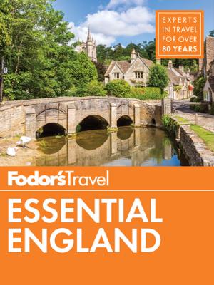 Fodor's Essential England - Fodor's Travel Guides book