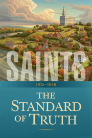 Saints: The Story of the Church of Jesus Christ in the Latter Days book