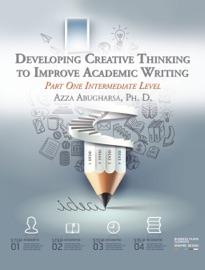 DEVELOPING CREATIVE THINKING TO IMPROVE ACADEMIC WRITING