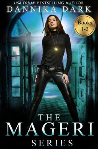 Dannika Dark - The Mageri Series Boxed Set (Books 1-3)