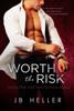 J.B. Heller - Worth the Risk  artwork