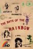 The Days of the Rainbow - Antonio Skármeta
