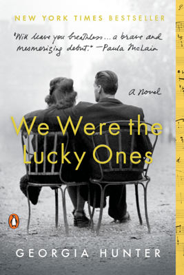 We Were the Lucky Ones - Georgia Hunter book