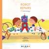 STEAM Stories Robot Repairs Technology
