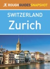 Zurich Rough Guides Snapshot Switzerland