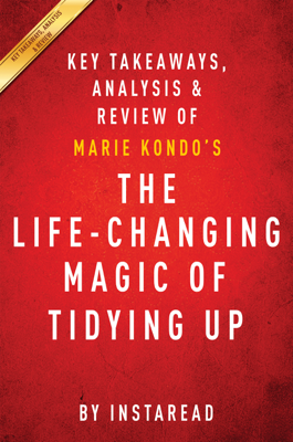 The Life-Changing Magic of Tidying Up - Instaread book
