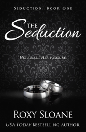 The Seduction - Roxy Sloane book summary