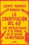 La Conspiracin Del 68